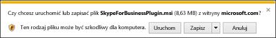 Wybierz pozycję Uruchom w dolnej części okna przeglądarki, aby zainstalować wtyczkę Skype dla firm Web App.