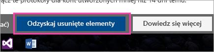Zrzut ekranu przedstawiający przycisk odzyskiwanie usuniętych elementów