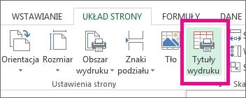 Na karcie Układ strony kliknij pozycję Tytuły wydruku