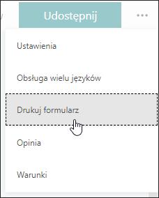 Opcja drukowania formularza w programie Microsoft Forms