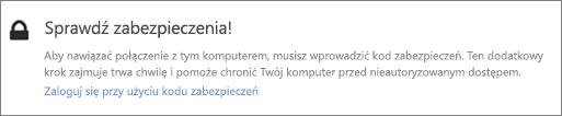 Przykładowe powiadomienie interfejsu użytkownika o kodzie weryfikacyjnym dla żądania pobrania usługi OneDrive