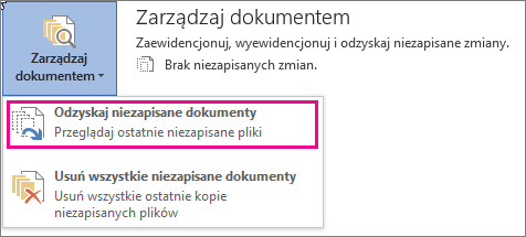 Odzyskiwanie niezapisanych dokumentów w pakiecie Office 2016