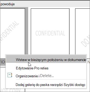 Kliknij prawym przyciskiem myszy miniaturę znaku wodnego przedstawiającą polecenie Wstaw przy bieżącym stanowisku dokumentu.