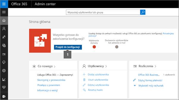 Kliknięcie pozycji Konfiguracja na stronie Administrator usługi Office 365