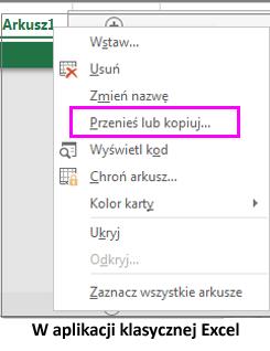 Opcja kopiowania arkusza dostępna w aplikacji klasycznej Excel