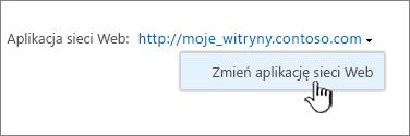 Opcja Zmień aplikację sieci Web