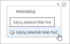 Wyróżnione menu edycji składnika Web Part