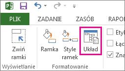 Przycisk Układ na karcie Formatowanie.