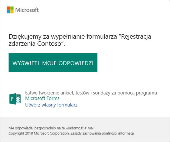 Komunikat potwierdzający wiadomości e-mail z łączem do odpowiedzi w programie Microsoft Forms
