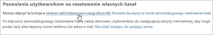 Wybierz link, aby przejść do centrum administracyjnego platformy Azure.