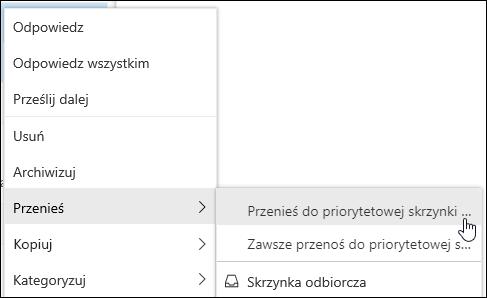 Zrzut ekranu przedstawia menu kliknij prawym przyciskiem myszy z Przenieś do skrzynki odbiorczej Focused i zawsze przenoś Focused Opcje skrzynki odbiorczej.
