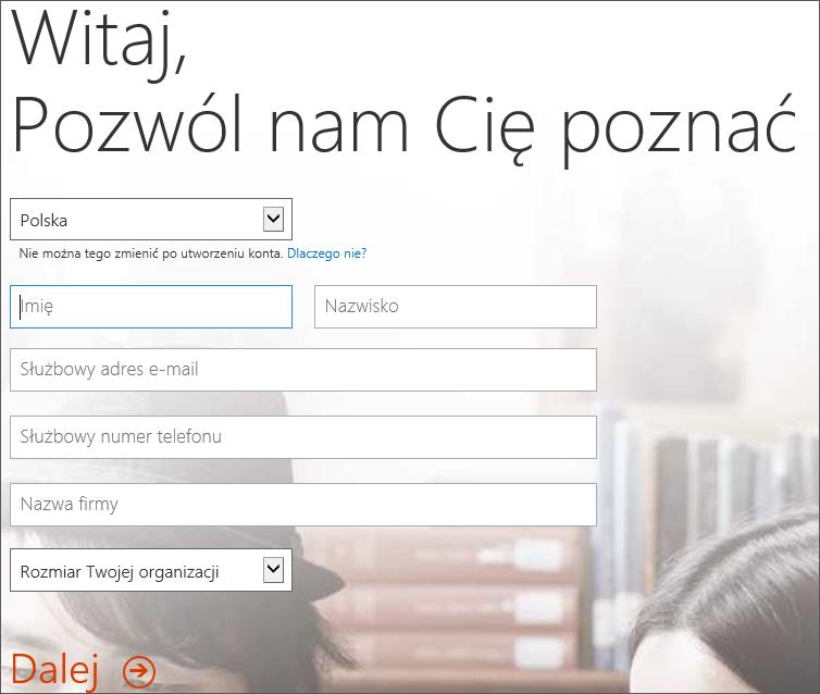 Strona Zapraszamy — poznajmy się. Wprowadź tutaj Twoje dane potrzebne do utworzenia konta.