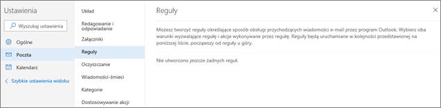 Zrzut ekranu przedstawia stronę Reguły w obszarze Poczta w Ustawieniach usługi Outlook.com.