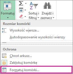 Karta Narzędzia główne, przycisk Format i przycisk Formatuj komórki w menu