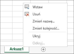 Zrzut ekranu przedstawia menu wyświetlane po kliknięciu prawym przyciskiem myszy karty arkusza z opcjami wstawienia, usunięcia, zmienienia nazwy, zmienienia kolejności, ukrycia i odkrycia arkusza.