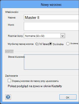 W oknie dialogowym Nowy wzorzec wpisz nazwę i ustaw inne parametry.