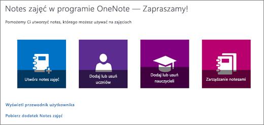Kreator notesu zajęć w programie OneNote zawiera ikony Utwórz notes zajęć, Dodaj lub usuń uczniów, Dodaj lub usuń nauczycieli i Zarządzaj notesami.