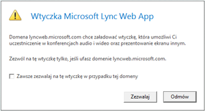 Lync Web Access —zawsze ufaj domenie wtyczki lub zezwól na jej użycie tylko w tej sesji