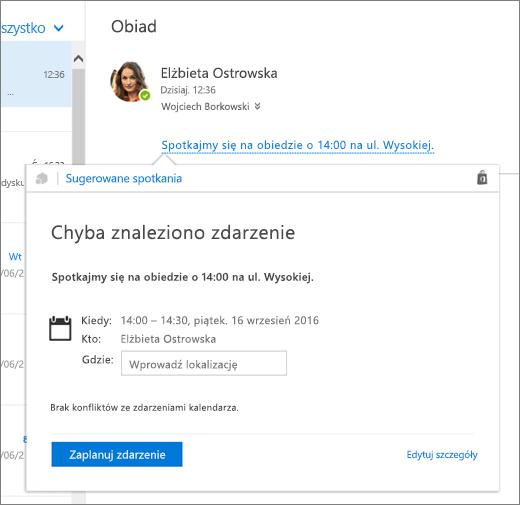 Zrzut ekranu przedstawiający wiadomość e-mail z tekstem dotyczącym spotkania i kartę Sugerowane spotkania ze szczegółami spotkania i opcjami umożliwiającymi zaplanowanie zdarzenia i edytowanie jego szczegółów.