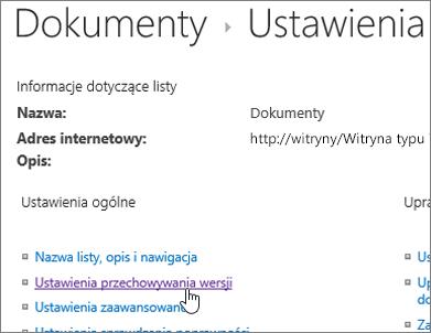 Okno dialogowe Ustawienia biblioteki zaznaczona opcja przechowywania wersji.
