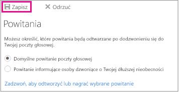 Okno dialogowe Powitania z wyróżnionym przyciskiem Zapisz