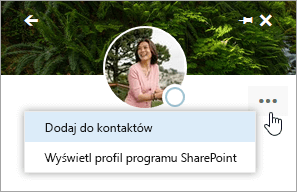 Zrzut ekranu przedstawiający kursor umieszczony na pozycji Dodaj do kontaktów w menu Więcej akcji.