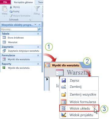 Otwieranie formularza lub raportu w widoku układu