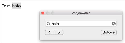 Wyświetla wyniki wyszukiwania w oknie dialogowym Znajdowanie i pierwszego wystąpienia wyszukiwanego terminu wyróżnione w oknie elementu programu Outlook