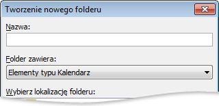Okno dialogowe Tworzenie nowego folderu