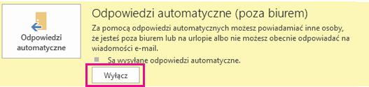 Zrzut ekranu przedstawiający okno dialogowe służące do wyłączania odpowiedzi automatycznych w programie Outlook