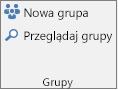 Przyciski Nowa grupa i Przeglądaj grupy na wstążce