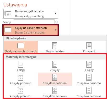 W okienku Drukowanie kliknij pozycję Slajdy na całych stronach i wybierz odpowiedni układ z listy Materiały informacyjne.