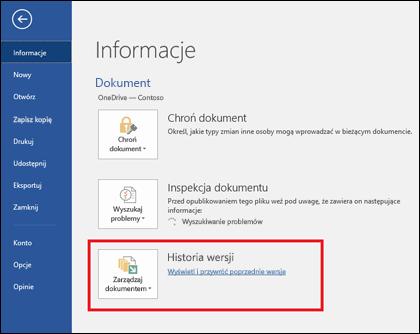 Przycisk Zarządzaj wersjami umożliwia przywracanie wcześniejszych wersji dokumentu