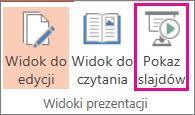 Kliknięcie przycisku Pokaz slajdów