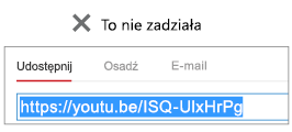 """Jeśli kod osadzania zaczyna się od ciągu """"http"""", klip wideo nie zostanie pomyślnie osadzony."""