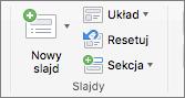 Zrzut ekranu przedstawiający grupę Slajdy z opcjami Nowy slajd, Układ, Resetuj i Sekcja.