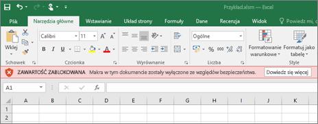 Jeśli spróbujesz otworzyć plik z poziomu podejrzanej lokalizacji, program Office zablokuje wszystkie makra.