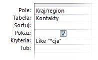 """Obraz projektanta zapytań przedstawiający kryteria używające następujących operatorów: """"Like znak wieloznaczny In a"""""""