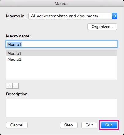 Po wybraniu makra w obszarze Nazwa makra kliknij pozycję Uruchom, aby je uruchomić.