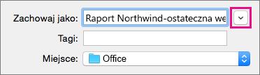 Kliknij strzałkę w dół obok pola Zapisz jako, aby rozwinąć widok folderów w celu wyświetlenia opcji i skrótów do folderów.