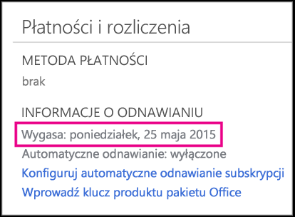 Szczegóły dotyczące odnowienia subskrypcji na stronie konta usługi Office 365.