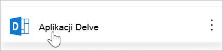 Kafelek aplikacji Delve