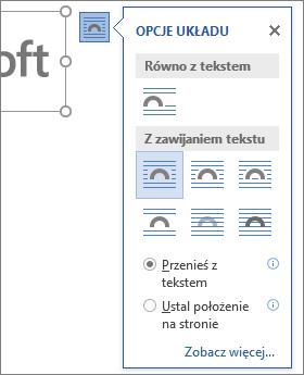 Kliknij opcje układu, aby określić, jak tekst będzie opływał wstawiony obraz.