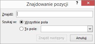 W oknie dialogowym Znajdowanie pozycji wpisz nazwę, aby znaleźć adresata.