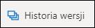 Przycisk historia wersji na Wstążce w usłudze OneDrive