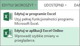 Pozycja Edytuj w aplikacji Excel Online w menu Edytuj skoroszyt