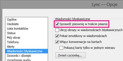 Zrzut ekranu okna opcji wiadomości błyskawicznych z wyróżnionym polem wyboru sprawdzania pisowni