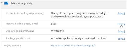 Zrzut ekranu: Wybierz pozycję Edytuj konfigurowania przesyłania dalej poczty e-mail