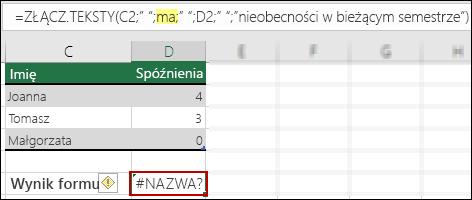Błąd #NAZWA? spowodowany brakiem podwójnego cudzysłowu w wartościach tekstowych