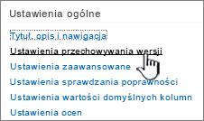 Witryny, wybierz pozycję Ustawienia przechowywania wersji